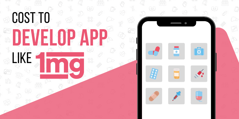cost to develop app like 1mg